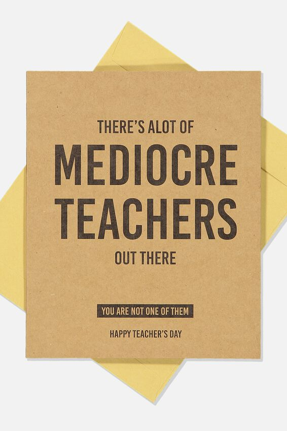 Teacher Card, MEDIOCRE TEACHER