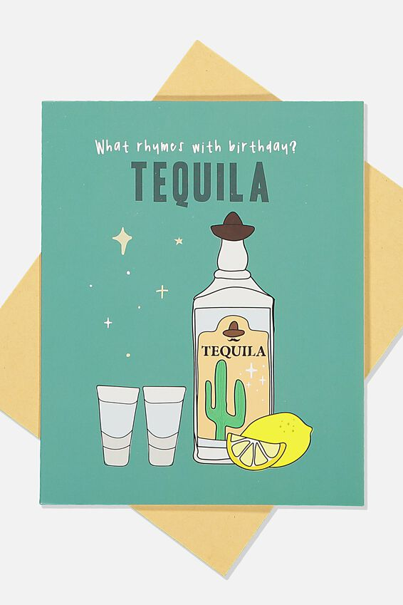 Funny Birthday Card, RHYMES WITH TEQUILA