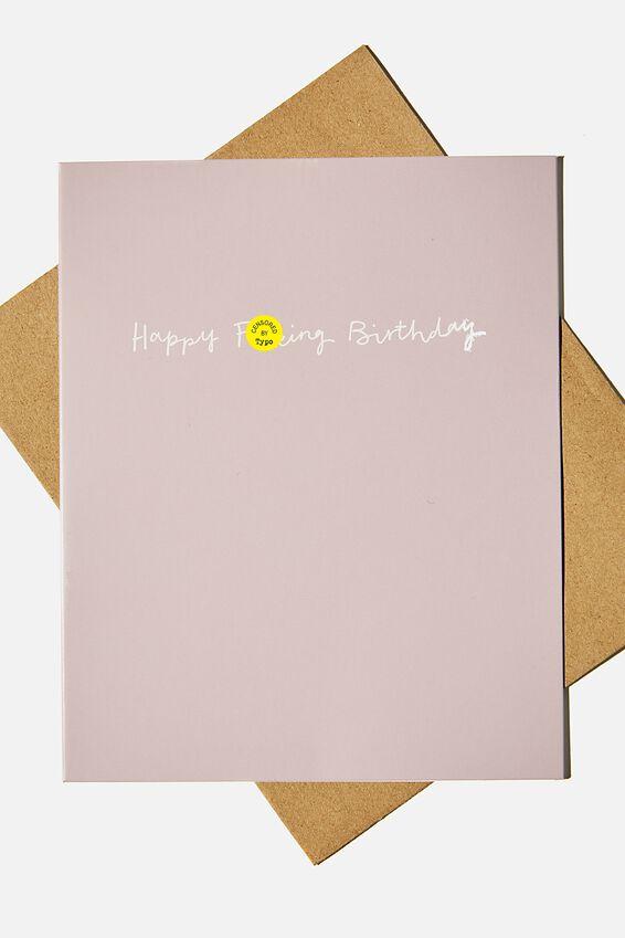 Funny Birthday Card, HAPPY F*CKING BIRTHDAY LILAC!!