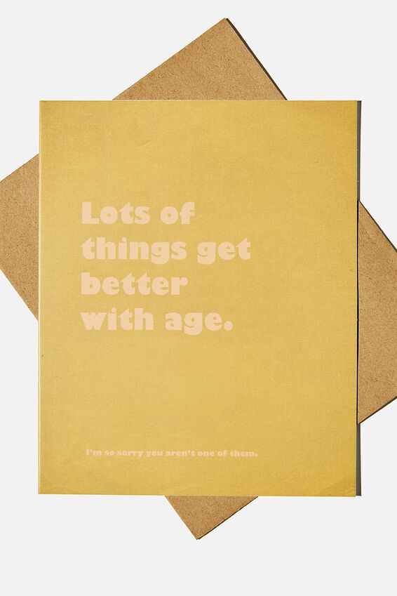 Funny Birthday Card, LOTS OF THINGS GET BETTER WITH AGE