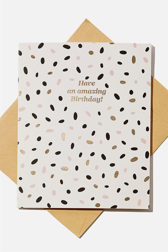 Nice Birthday Card, CONFETTI AMAZING BIRTHDAY