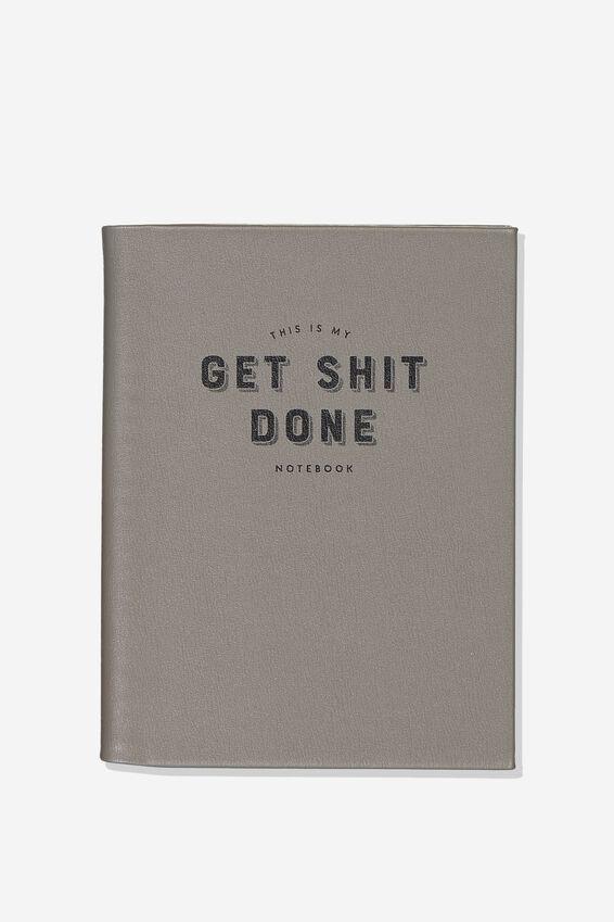 A5 Hidden Spiral Notebook, GREY GET SHIT DONE!