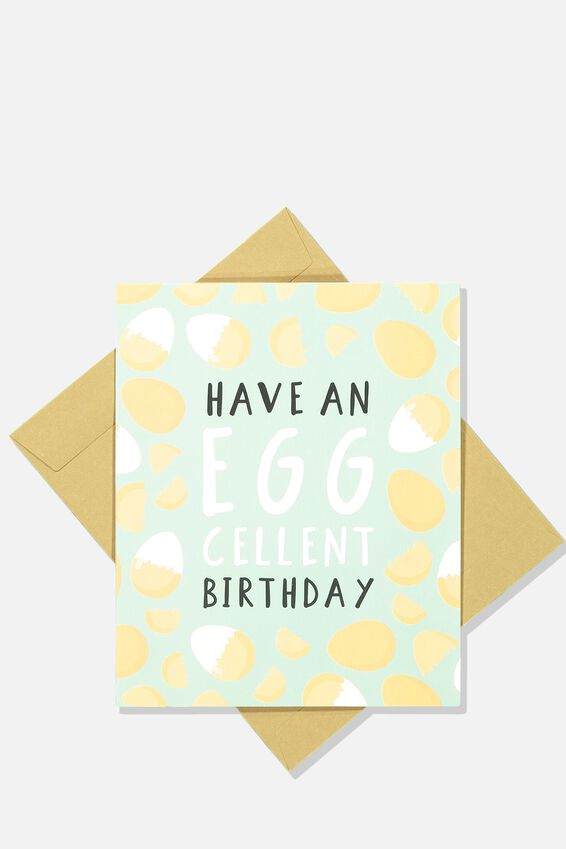 Nice Birthday Card, EGGCELLENT BIRTHDAY