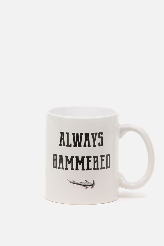 Anytime Mug, ALWAYS HAMMERED