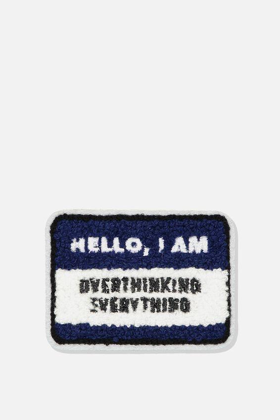 Fabric Badge, OVERTHINKING