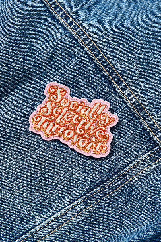 Fabric Badge, SOCIALLY SELECTIVE INTROVERT
