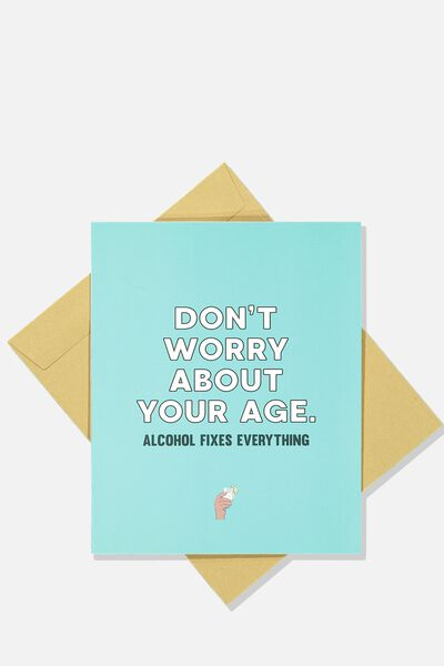 Funny Birthday Card, ALCOHOL FIXES EVERYTHING!
