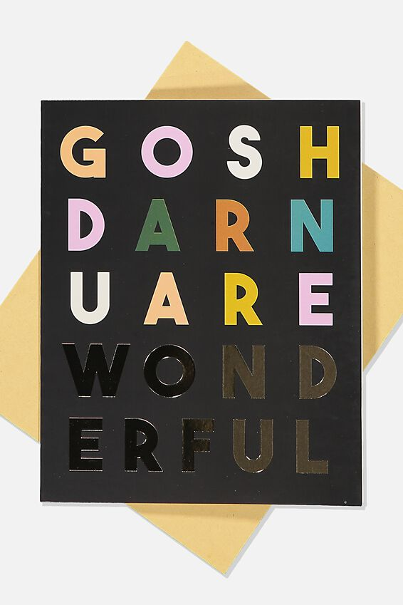 Love Card, GOSH DARN WONDERFUL