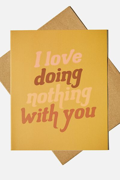 Love Card, I LOVE DOING NOTHING WITH YOU MUSTARD