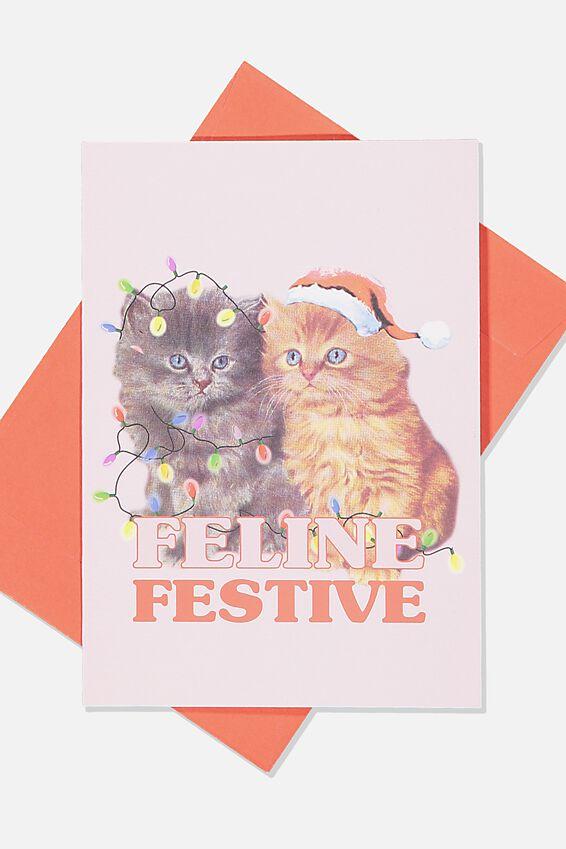 Christmas Card, CATS FELINE FESTIVE