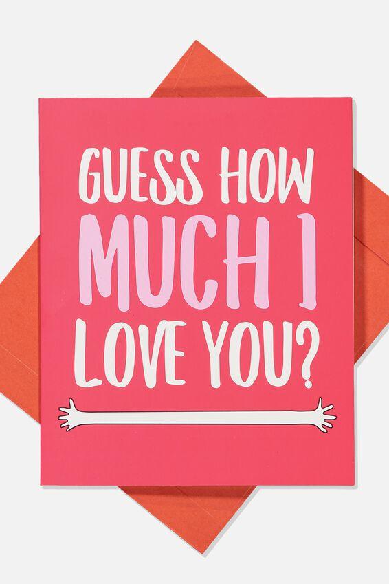Premium Love Card, GUESS HOW MUCH