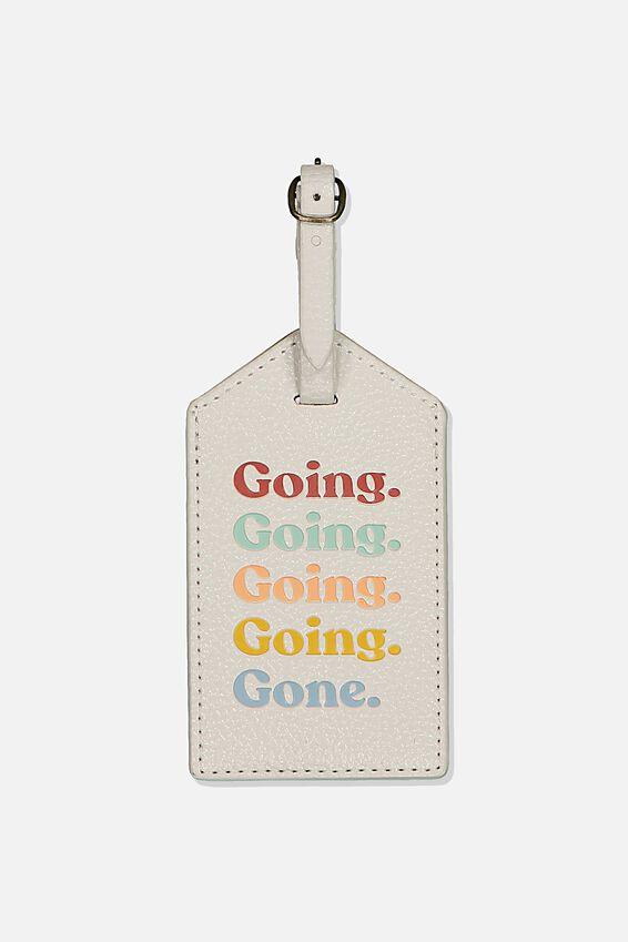 Bag Tag, BONE GOING GOING
