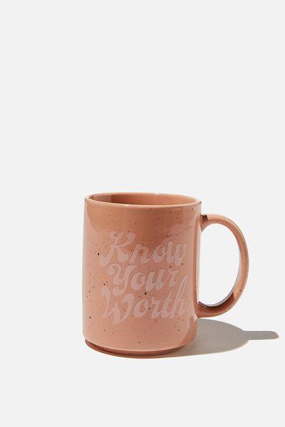 Daily Mug, KNOW YOUR WORTH