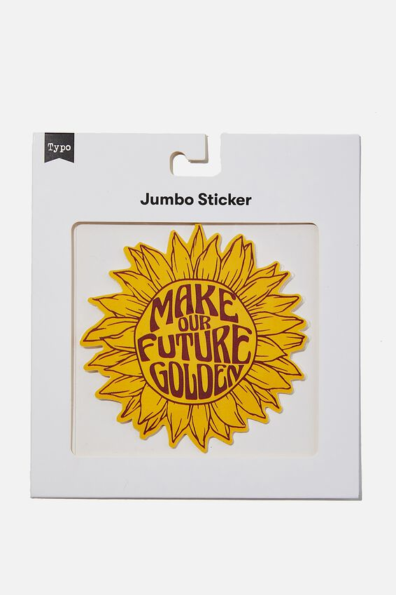 Jumbo Sticker, MAKE OUR FUTURE GOLDEN