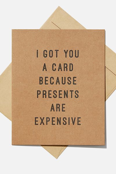 Blank Card, PRESENTS ARE EXPENSIVE