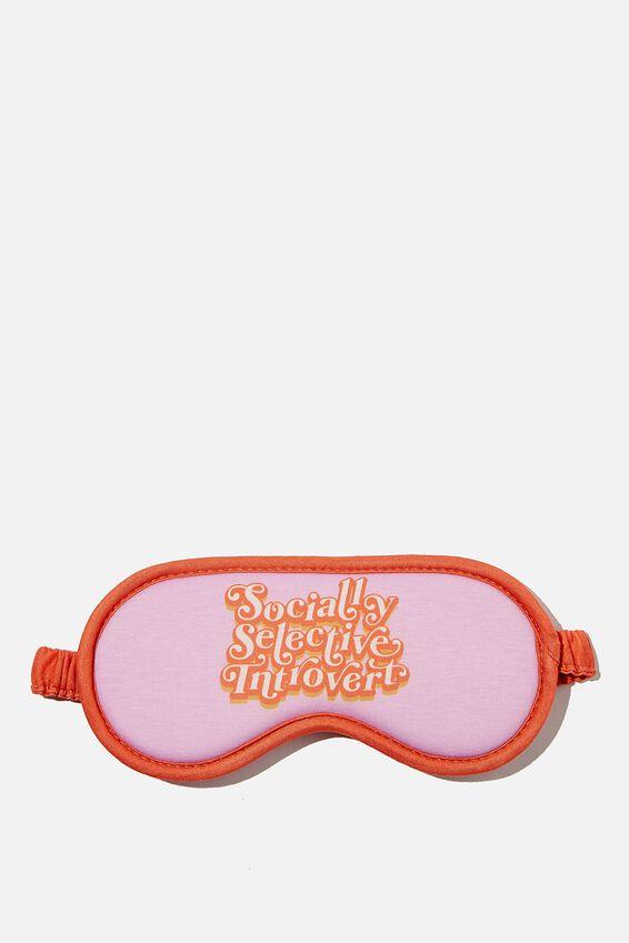 Premium Sleep Eye Mask, SOCIALLY SELECTIVE INTROVERT