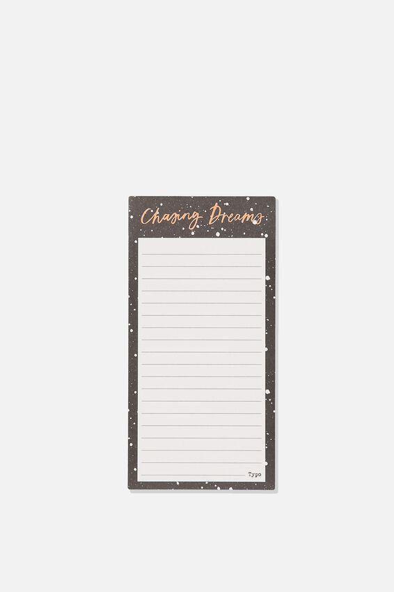 Make A List Note Pad, CHASING DREAMS BLACK