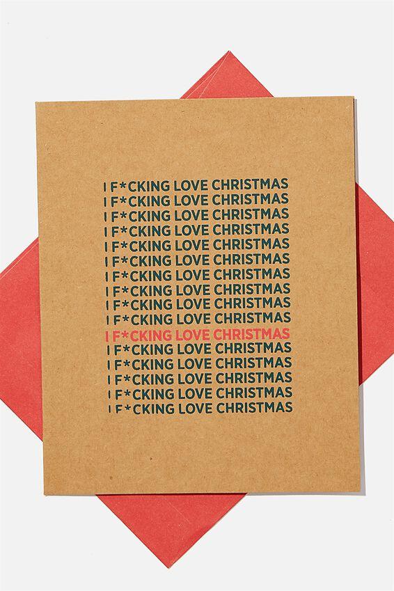 Christmas Card 2020, I F*CKING LOVE CHRISTMAS!!