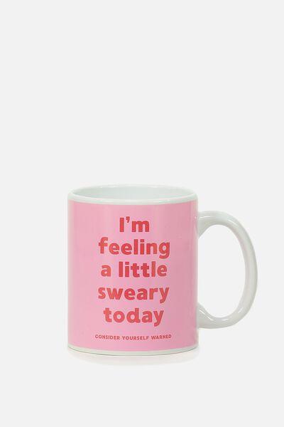 Anytime Mug, SWEARY!