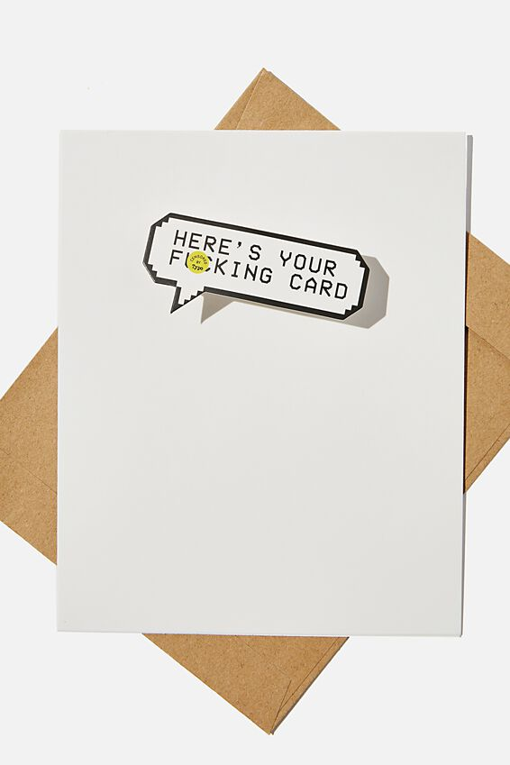 Premium Funny Birthday Card, HERE S YOUR F*CKING CARD BOBBLE!!