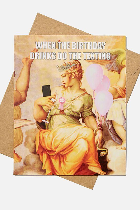 Funny Birthday Card, BIRTHDAY DRINKING TEXTING