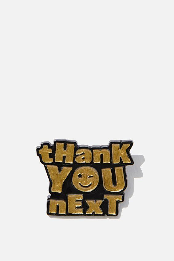 Enamel Badges, THANK YOU NEXT