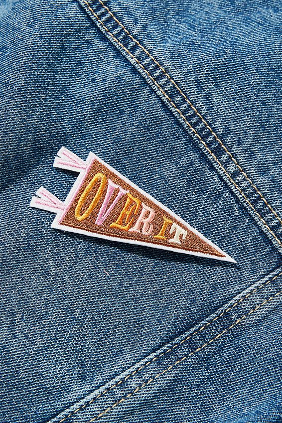 Fabric Badge, OVER IT