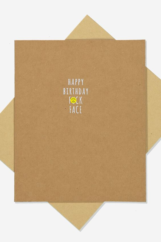 Funny Birthday Card, F**K FACE!!