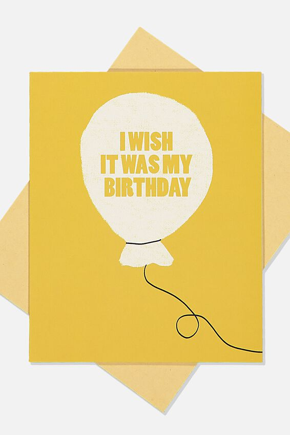 Funny Birthday Card, I WISH IT WAS MY BDAY