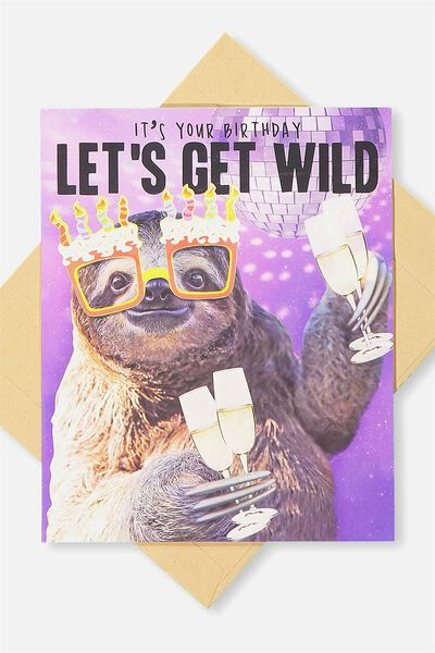 Funny Birthday Card, SLOTH GET WILD!