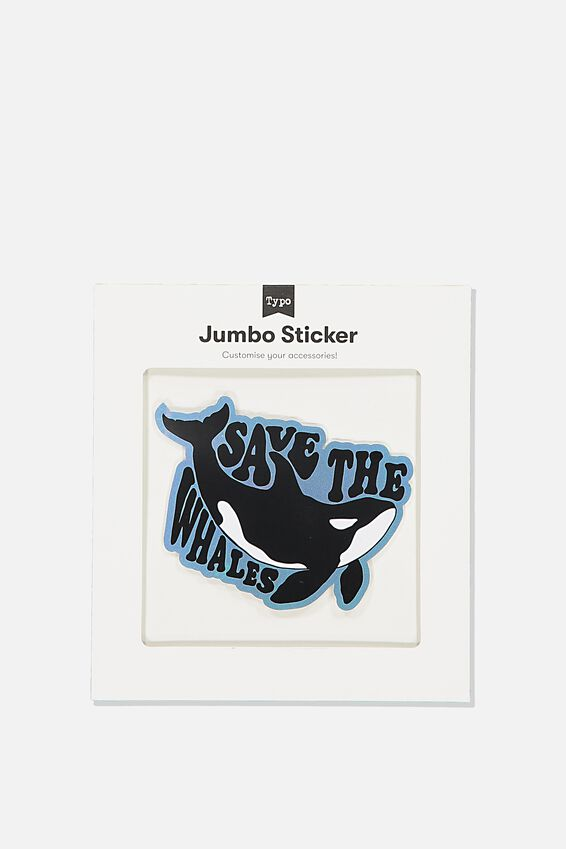 Jumbo Sticker, SAVE THE WHALES