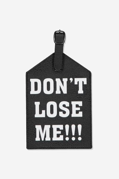 Jumbo Luggage Tag, DON'T LOSE ME