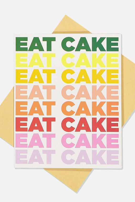 Nice Birthday Card, EAT CAKE RAINBOW