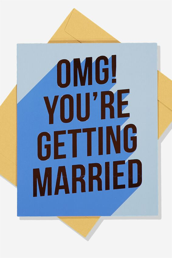 Engagement Card, OMG YOU'RE GETTING MARRIED