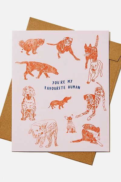 Valentines Day Card 2021, YOURE MY FAVOURITE HUMAN DOGS!