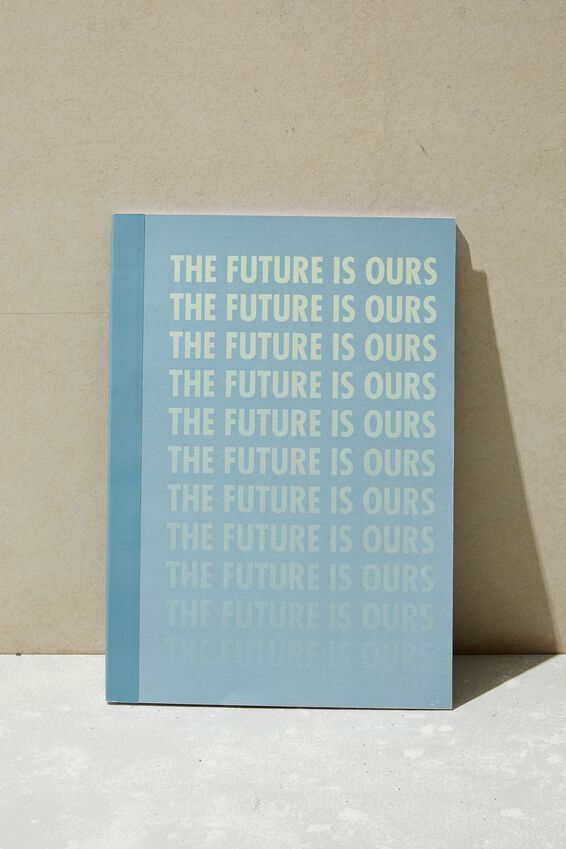A4 Academy Notebook, THE FUTURE IS OURS